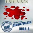 Available from Excerpt from The Hellish Homicides by Bill Barrons Book 8 of The San Diego Police Homicide Detail featuring Sergio Valdez ONE Both of our Homicide Detail Lieutenants […]